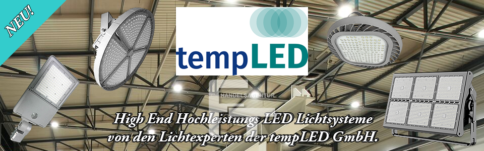 NEU bei der FT Handelsagentur: High End LED Lichtsysteme der tempLED GmbH.